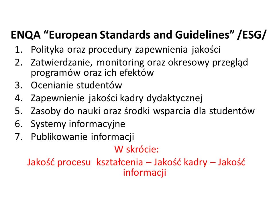 ENQA European Standards and Guidelines /ESG/