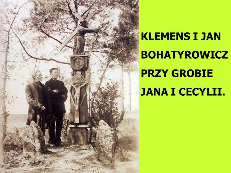 KLEMENS I JAN BOHATYROWICZ PRZY GROBIE JANA I CECYLII.