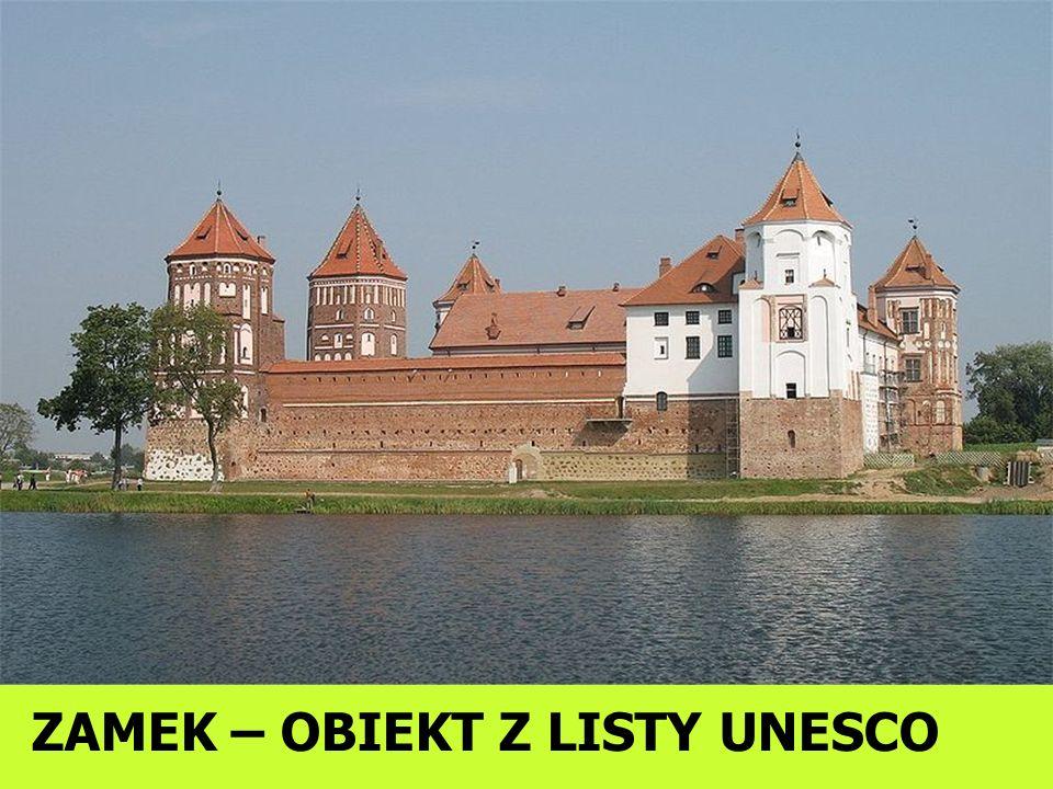 ZAMEK – OBIEKT Z LISTY UNESCO