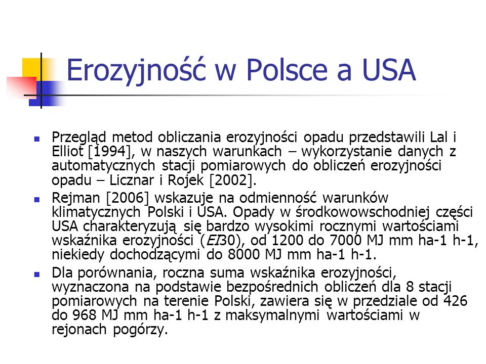 Erozyjność w Polsce a USA