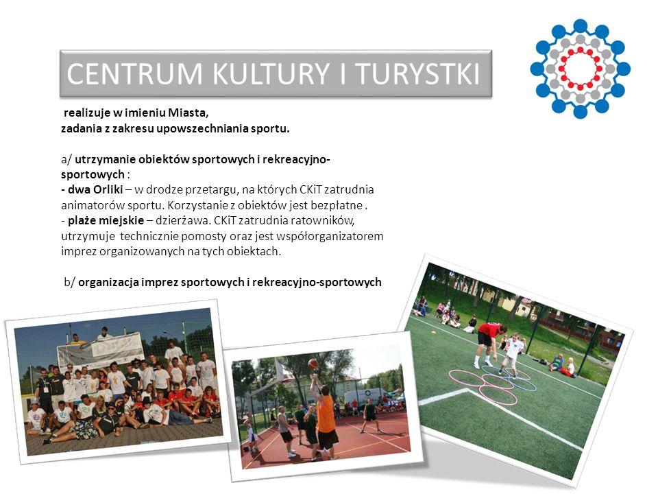 CENTRUM KULTURY I TURYSTKI