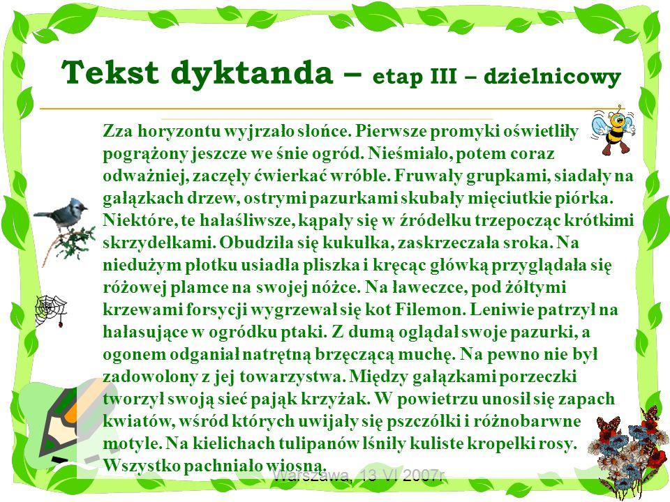 Tekst dyktanda – etap III – dzielnicowy