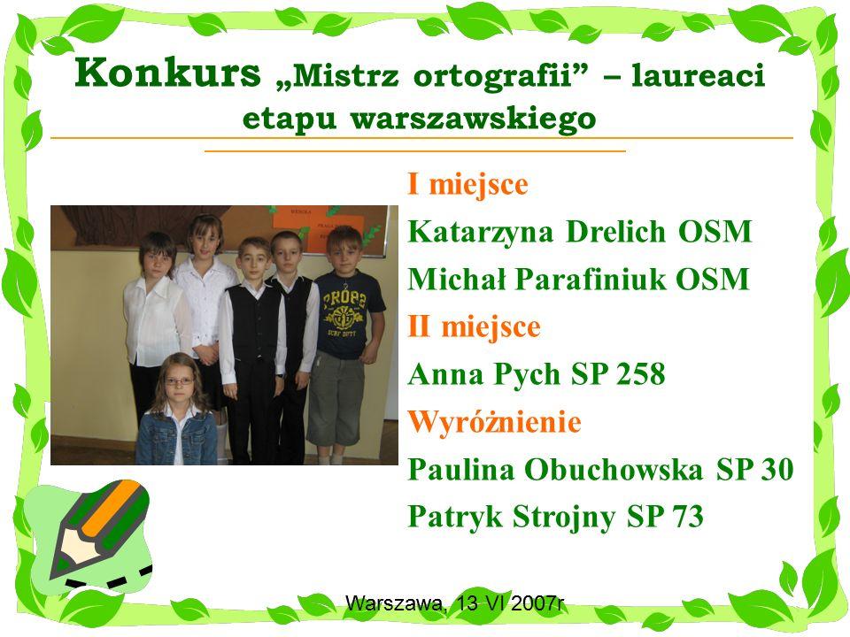 """Konkurs """"Mistrz ortografii – laureaci etapu warszawskiego"""