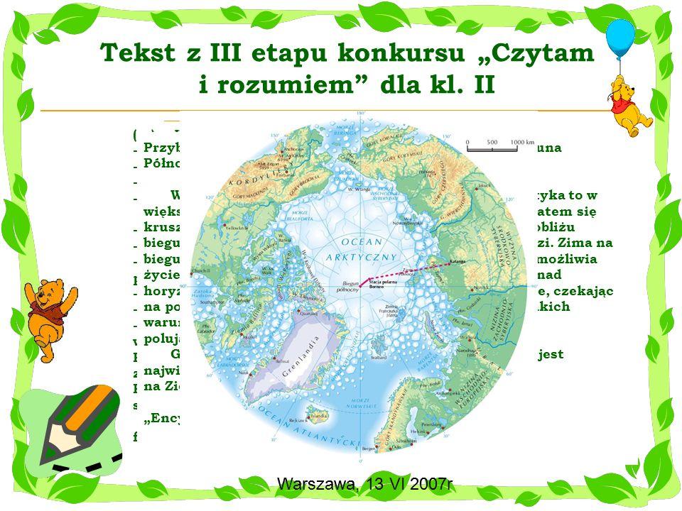 """Tekst z III etapu konkursu """"Czytam i rozumiem dla kl. II"""