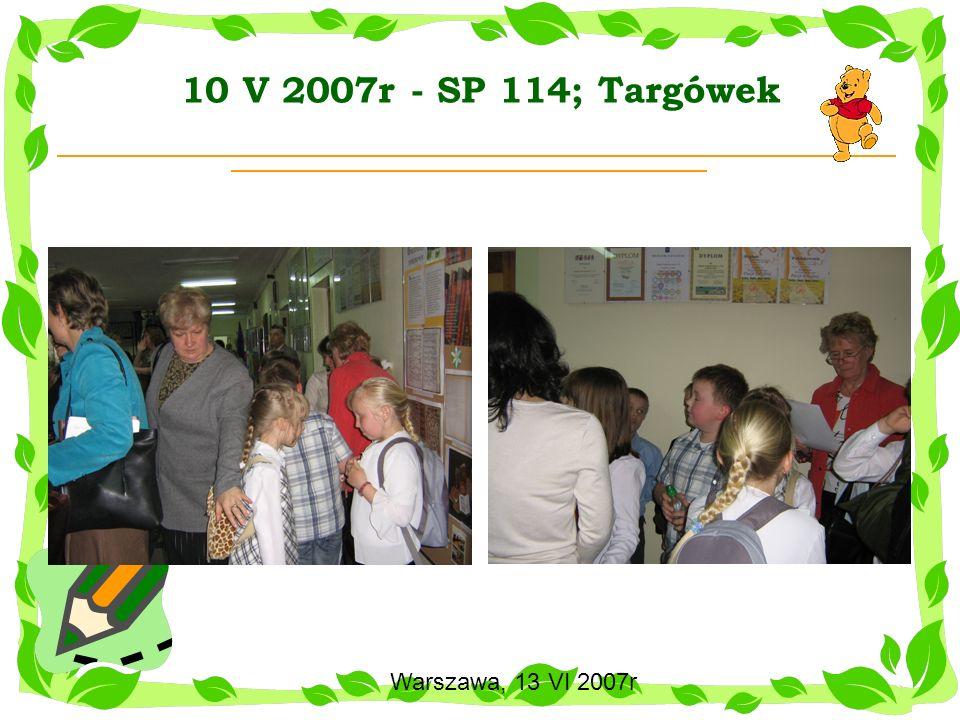 10 V 2007r - SP 114; Targówek
