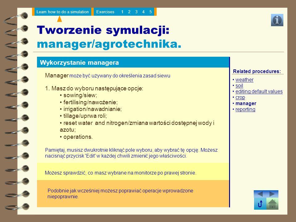 Tworzenie symulacji: manager/agrotechnika.