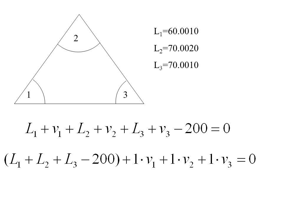 L1=60.0010 L2=70.0020 L3=70.0010 2 1 3