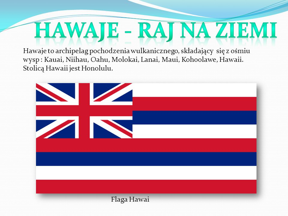 Hawaje - raj na ziemi