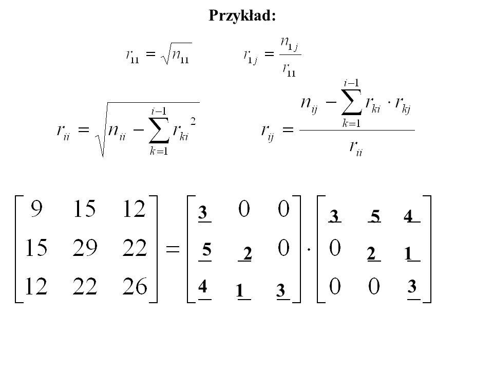 Przykład: 3 3 5 4 5 2 2 1 4 3 1 3