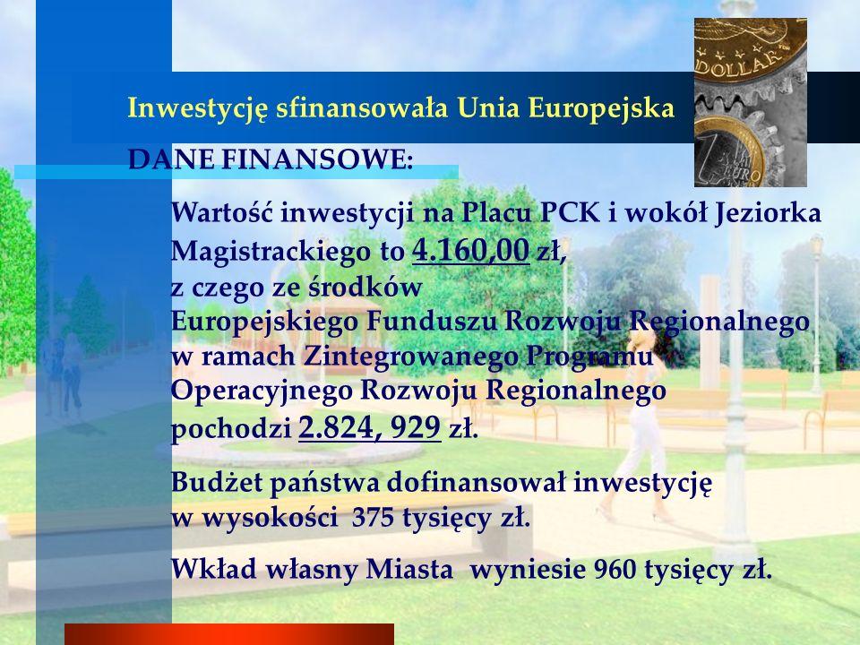 Inwestycję sfinansowała Unia Europejska