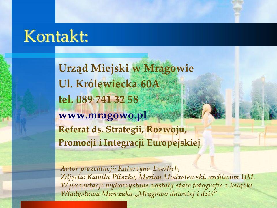 Kontakt: Urząd Miejski w Mrągowie Ul. Królewiecka 60A