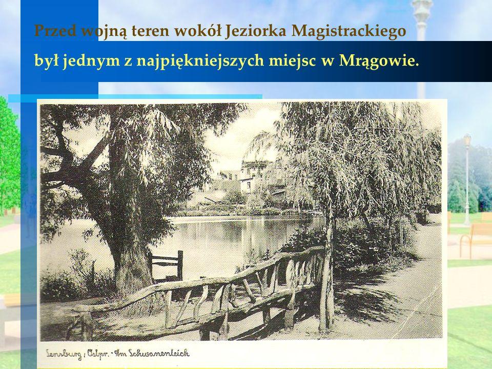 Przed wojną teren wokół Jeziorka Magistrackiego