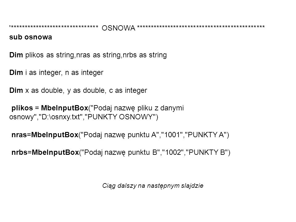 Dim plikos as string,nras as string,nrbs as string