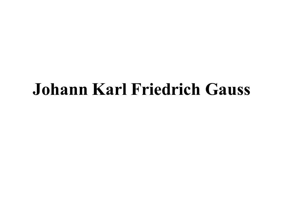 Johann Karl Friedrich Gauss