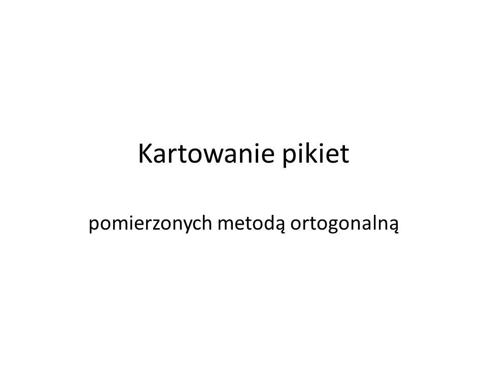 pomierzonych metodą ortogonalną