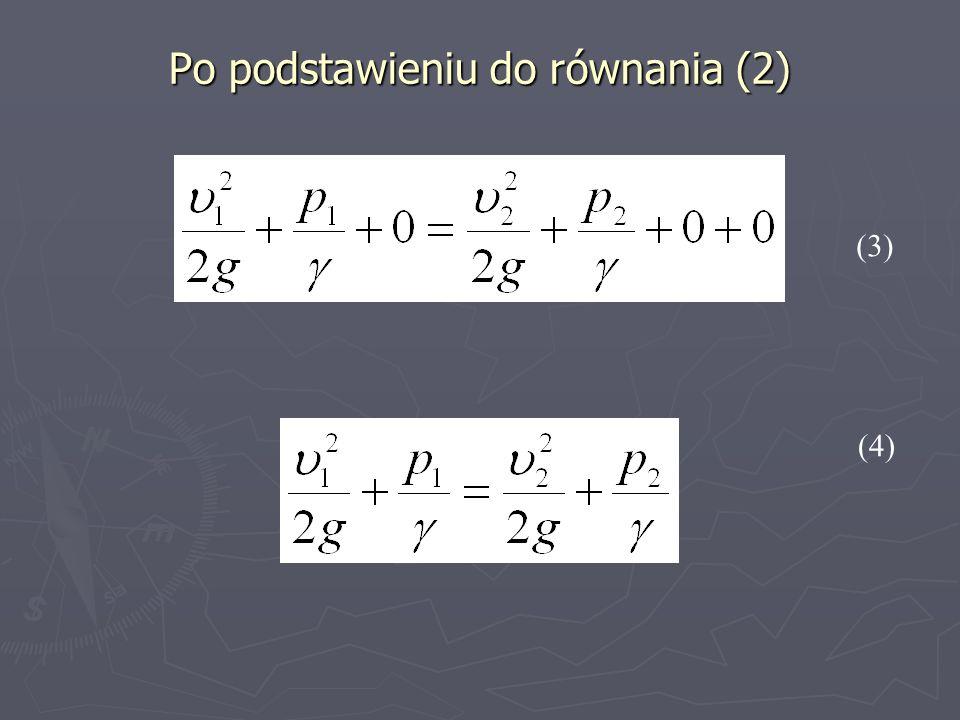 Po podstawieniu do równania (2)