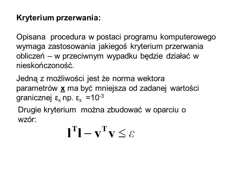 Kryterium przerwania: