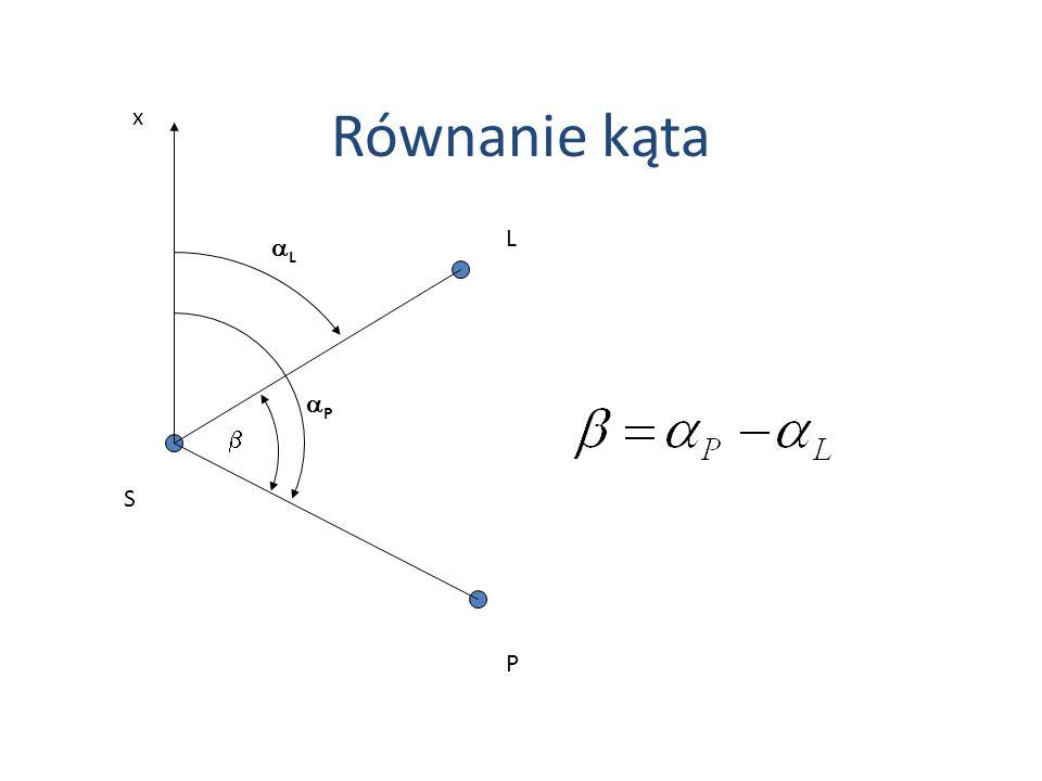 Równanie kąta x L aL aP b S P