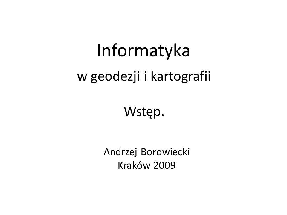 w geodezji i kartografii Wstęp.