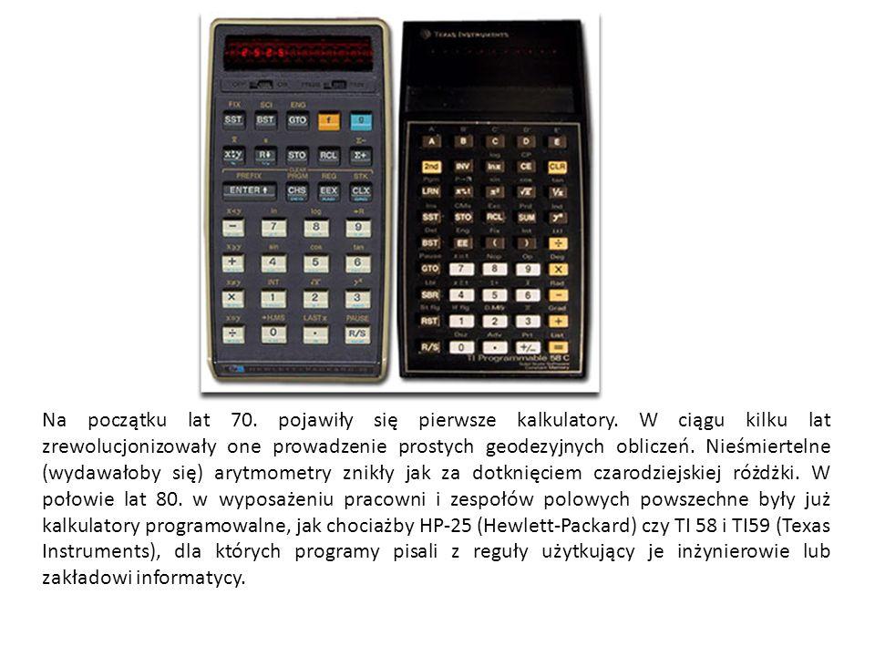 Na początku lat 70. pojawiły się pierwsze kalkulatory