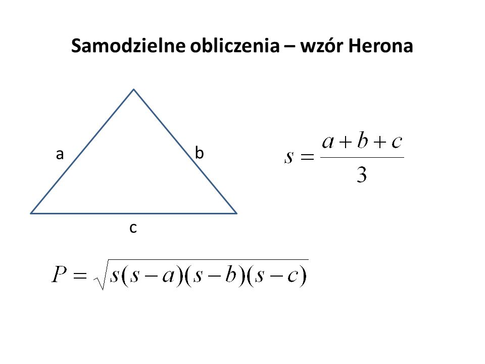 Samodzielne obliczenia – wzór Herona