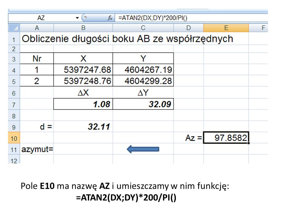 Pole E10 ma nazwę AZ i umieszczamy w nim funkcję: