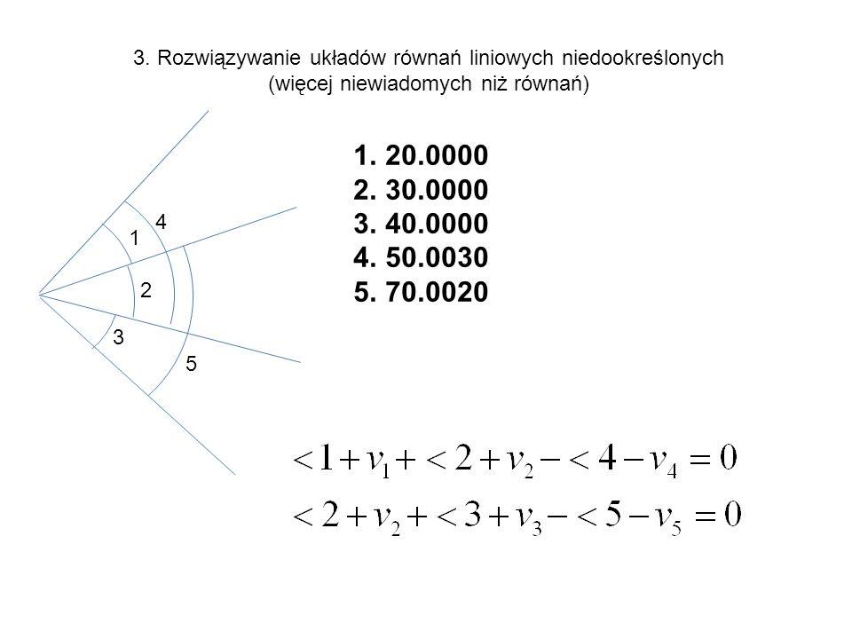 3. Rozwiązywanie układów równań liniowych niedookreślonych