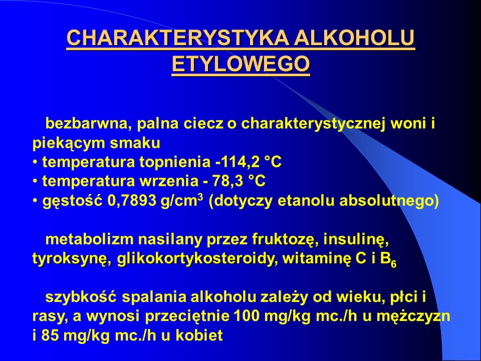 CHARAKTERYSTYKA ALKOHOLU ETYLOWEGO