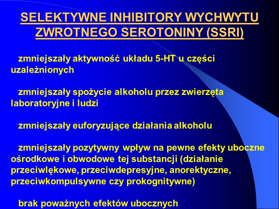 SELEKTYWNE INHIBITORY WYCHWYTU ZWROTNEGO SEROTONINY (SSRI)