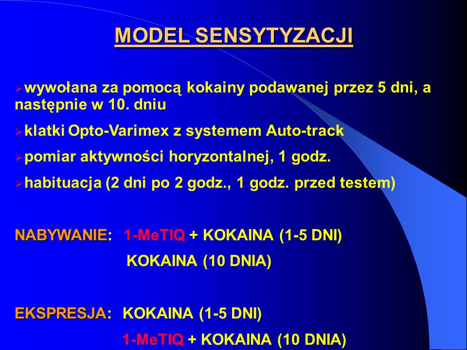MODEL SENSYTYZACJI wywołana za pomocą kokainy podawanej przez 5 dni, a następnie w 10. dniu. klatki Opto-Varimex z systemem Auto-track.