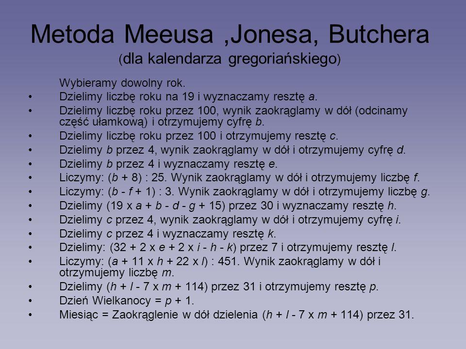 Metoda Meeusa ,Jonesa, Butchera (dla kalendarza gregoriańskiego)