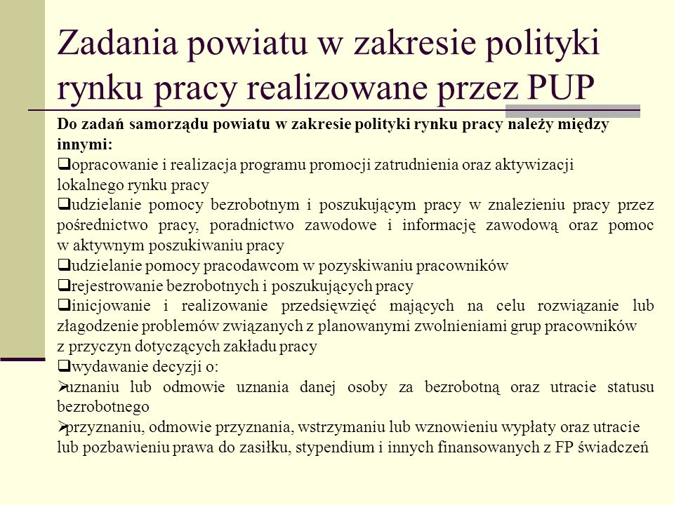 Zadania powiatu w zakresie polityki rynku pracy realizowane przez PUP