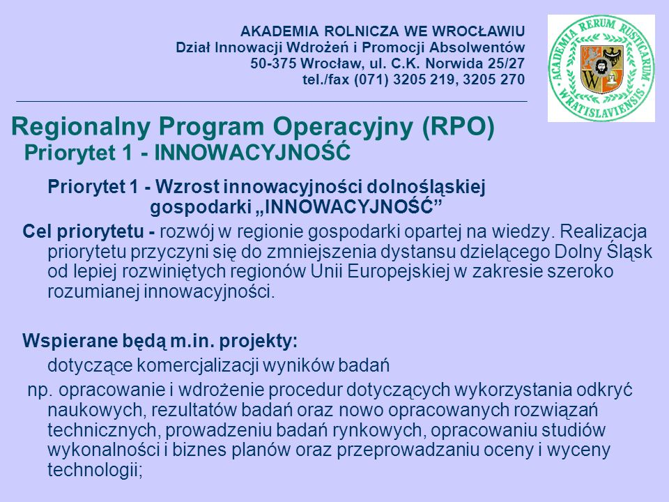 Regionalny Program Operacyjny (RPO) Priorytet 1 - INNOWACYJNOŚĆ