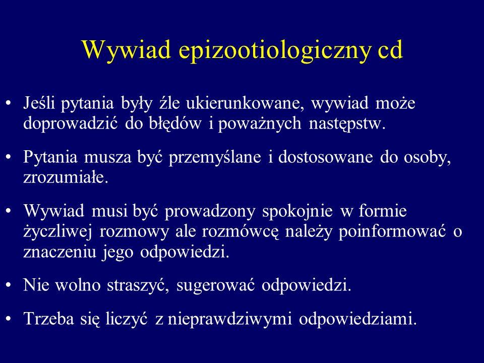 Wywiad epizootiologiczny cd