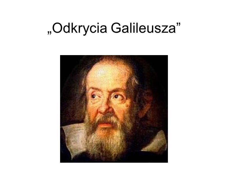"""Odkrycia Galileusza"