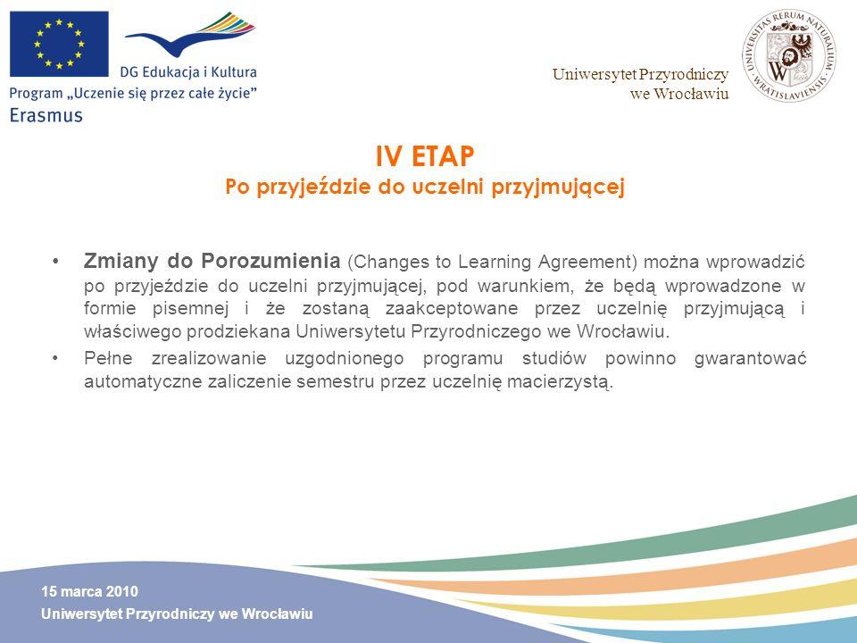 IV ETAP Po przyjeździe do uczelni przyjmującej