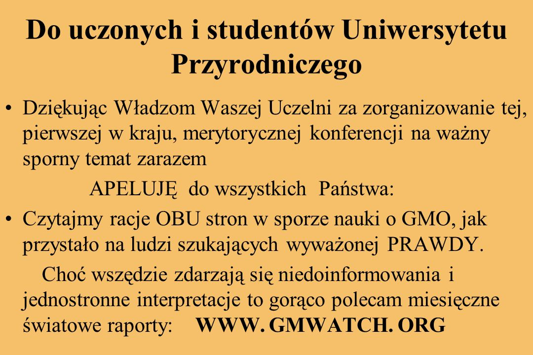 Do uczonych i studentów Uniwersytetu Przyrodniczego