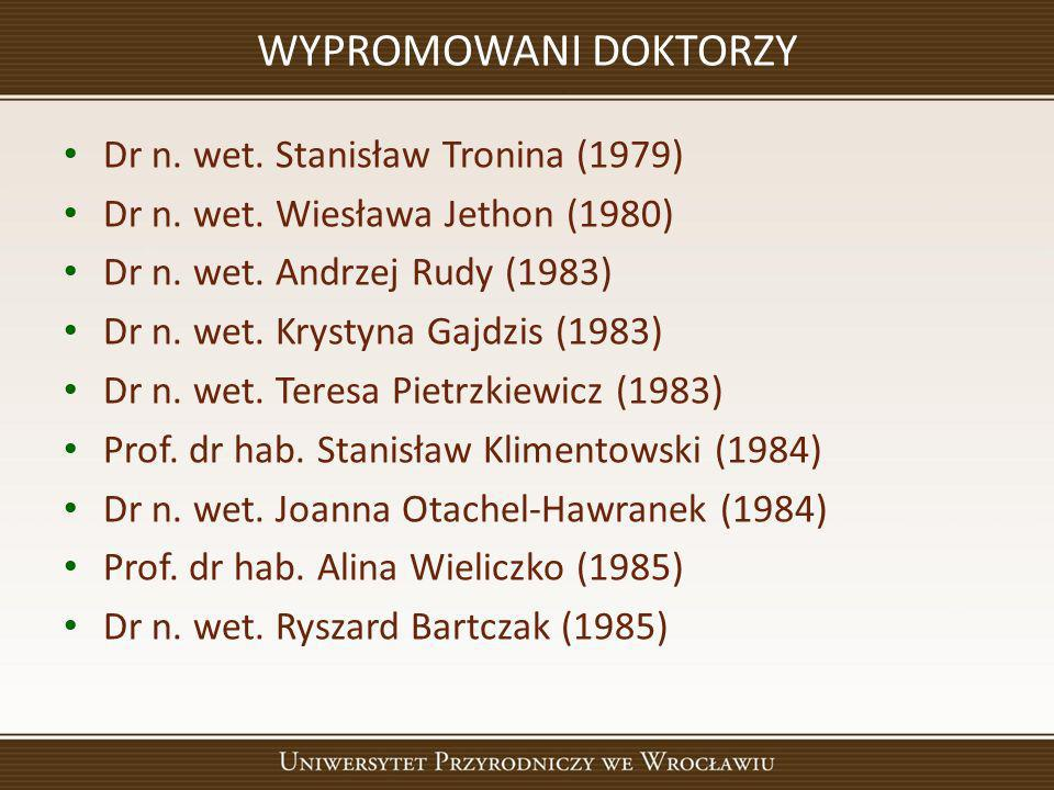 WYPROMOWANI DOKTORZY Dr n. wet. Stanisław Tronina (1979)