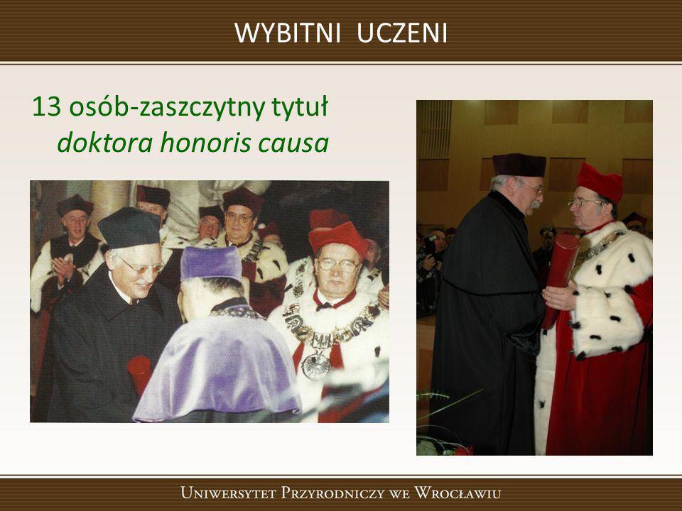 WYBITNI UCZENI 13 osób-zaszczytny tytuł doktora honoris causa