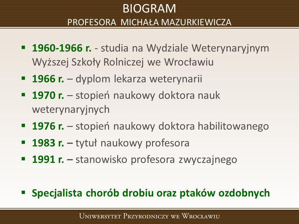 BIOGRAM PROFESORA MICHAŁA MAZURKIEWICZA