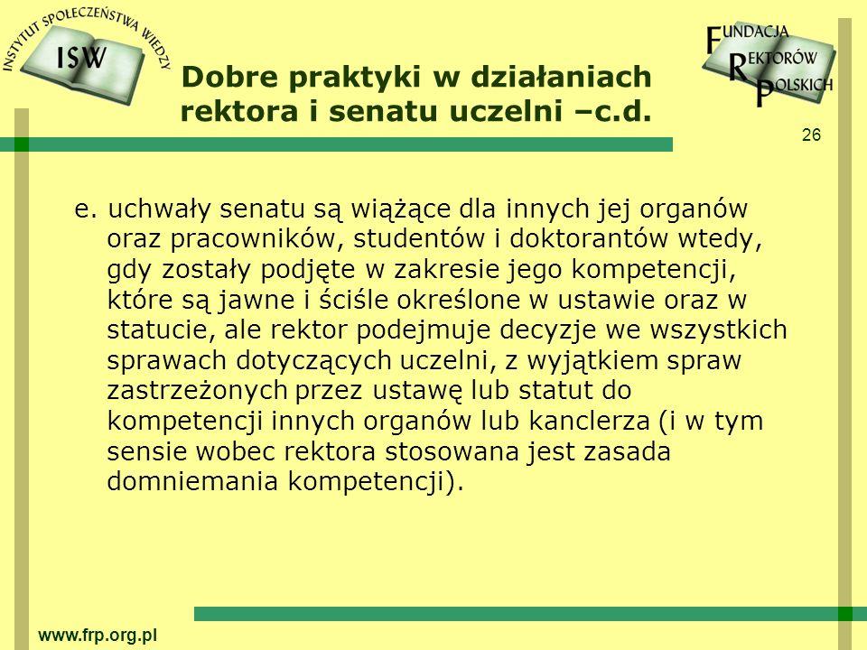 Dobre praktyki w działaniach rektora i senatu uczelni –c.d.
