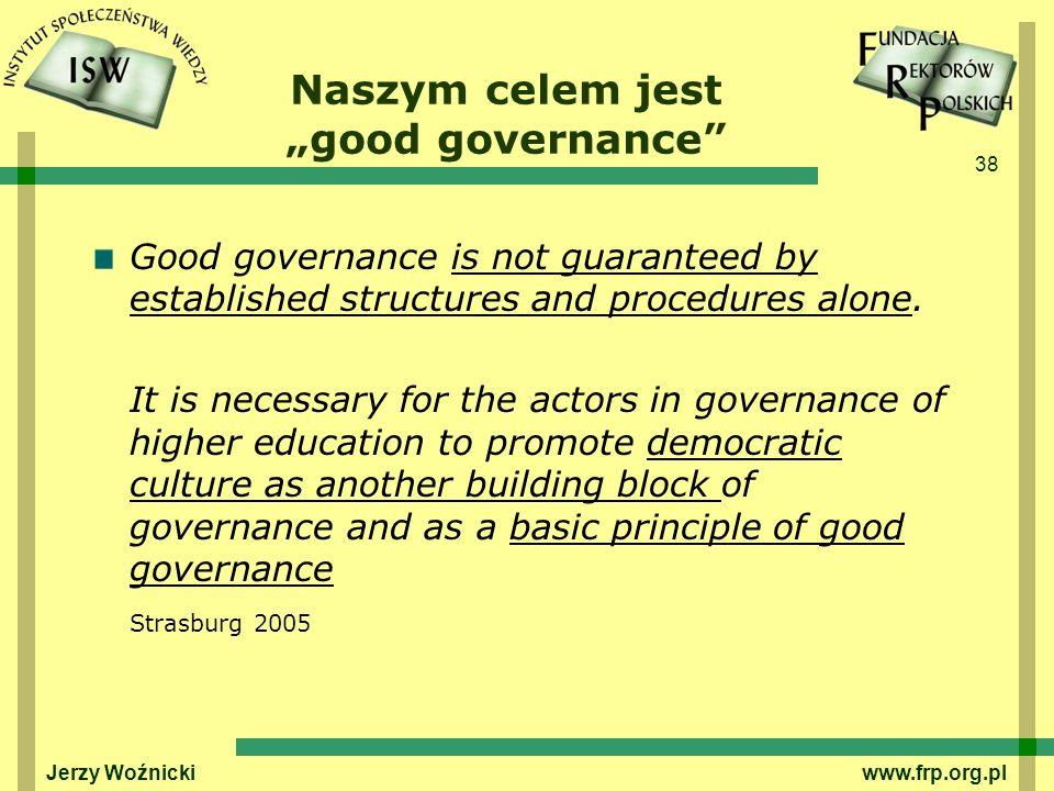 """Naszym celem jest """"good governance"""