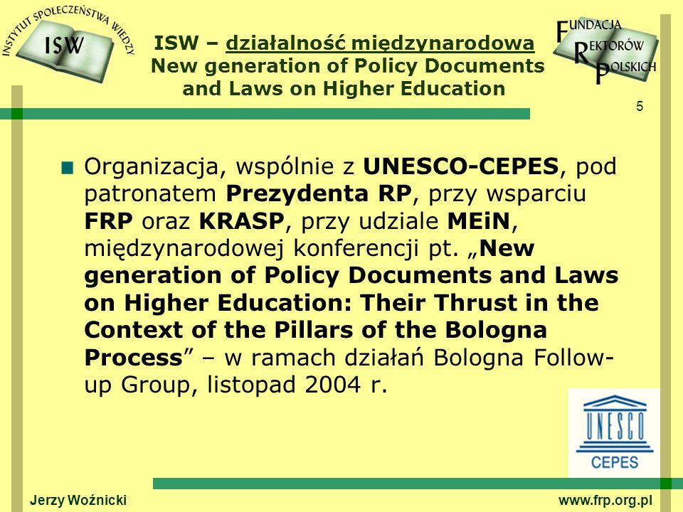 ISW – działalność międzynarodowa New generation of Policy Documents and Laws on Higher Education