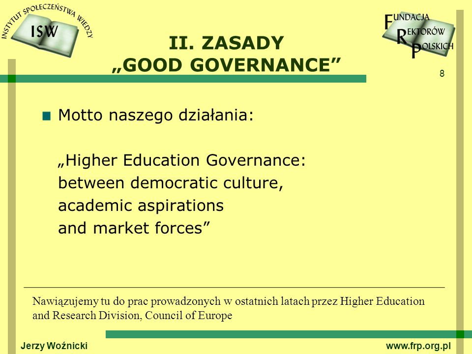 "II. ZASADY ""GOOD GOVERNANCE"