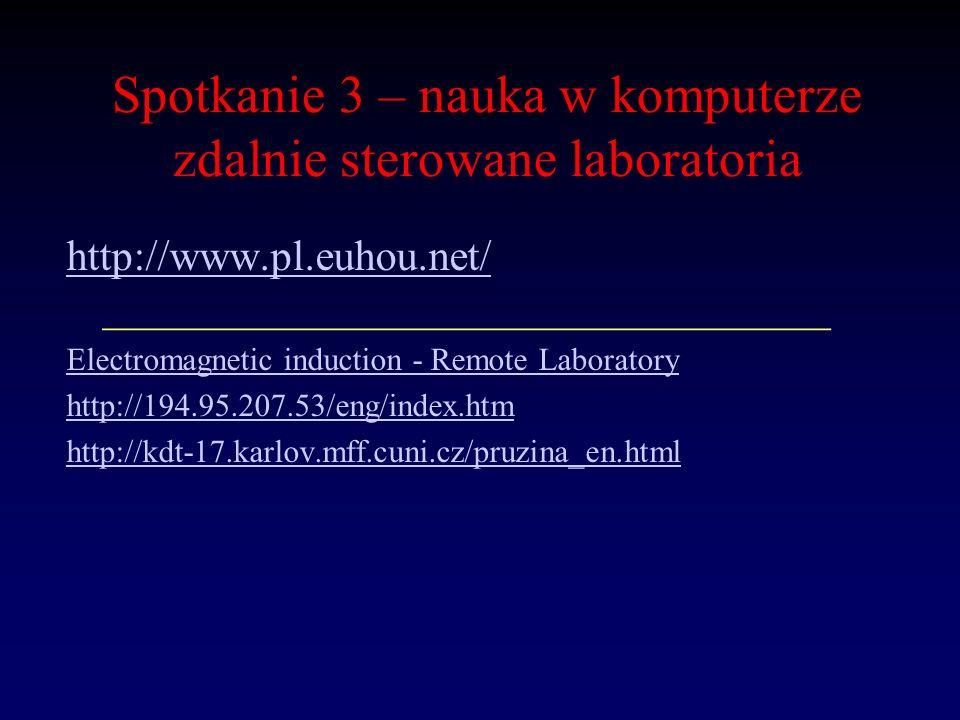 Spotkanie 3 – nauka w komputerze zdalnie sterowane laboratoria