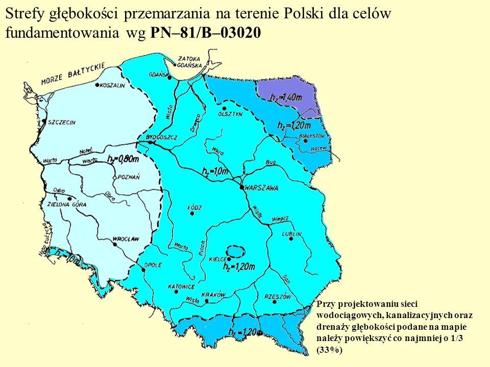 Strefy głębokości przemarzania na terenie Polski dla celów fundamentowania wg PN–81/B–03020