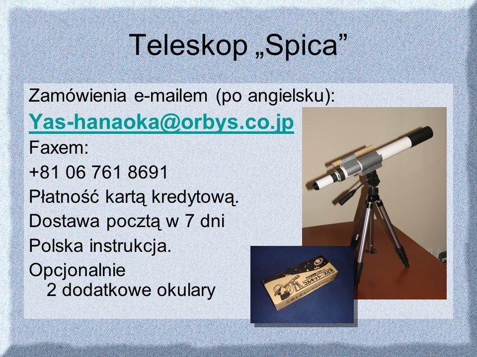 "Teleskop ""Spica Yas-hanaoka@orbys.co.jp"
