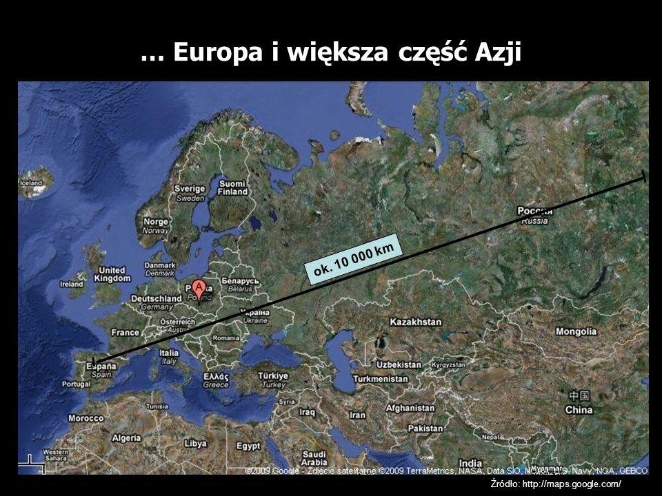 … Europa i większa część Azji