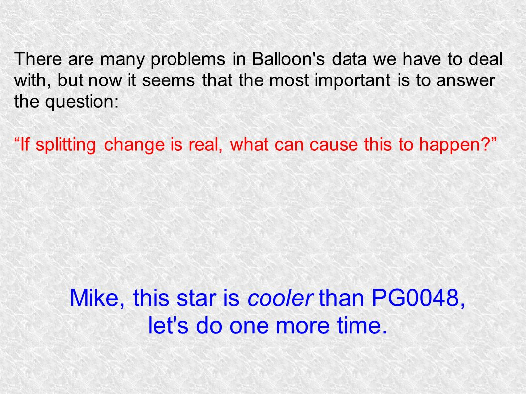 Mike, this star is cooler than PG0048,