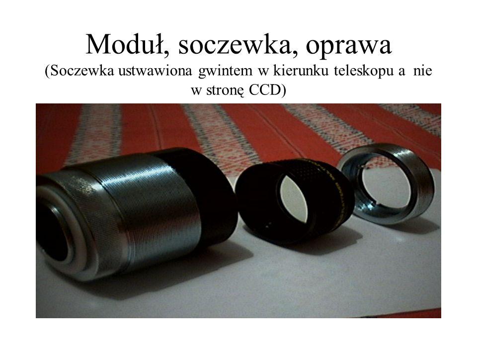 Moduł, soczewka, oprawa (Soczewka ustwawiona gwintem w kierunku teleskopu a nie w stronę CCD)